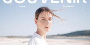 Irene Skylakaki - SOUVENIR: Βρείτε το νέο album διαθέσιμο σε όλες τις ψηφιακές πλατφόρμες
