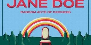 """Οι Jane Doe κυκλοφορούν το νέο τους album """"Random Acts of Kindness"""" από τη Made Of Stone Recordings"""
