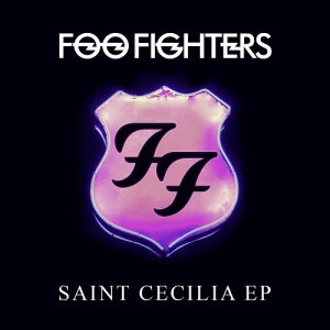 Foo Fighters - Saint Cecilia EP (Roswell/RCA Records, 2015)