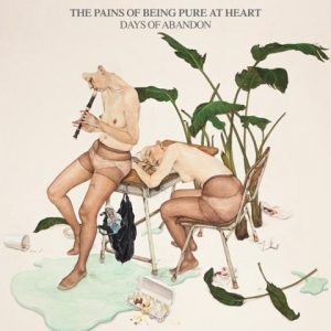 The Pains Of Being Pure At Heart - Days Of Abandon (Yebo Music, 2014)