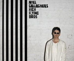 Noel Gallagher and the High Flying Birds – Chasing Yesterday (Sour Mash Records, 2015)