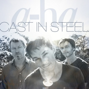 A-ha - Cast In Steel (We Love Music/Polydor, 2015)