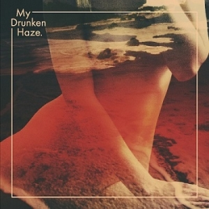 My Drunken Haze – My Drunken Haze (Inner Ear, 2014)