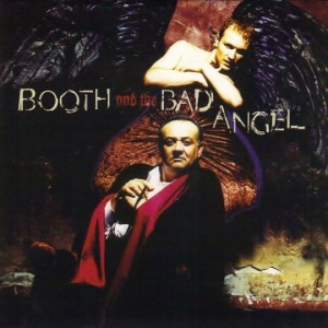 MEMORY LANE: Booth and the Bad Angel – s/t (1996)