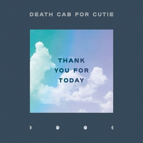 Death Cab for Cutie – Thank You for Today (Atlantic Records, 2018)