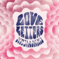 Metronomy - Love Letters (Because Music, 2014)