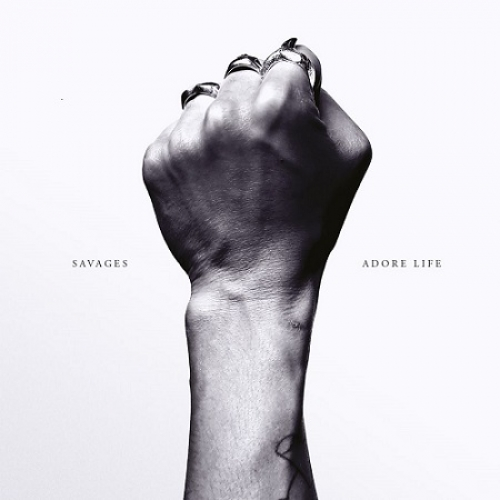 Savages – Adore Life (Matador Records, 2016)