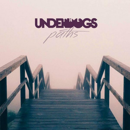 The Underdogs – Paths (Underdog Music, 2016)