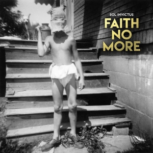 Faith No More – Sol Invictus (Reclamation / Ipecac, 2015)