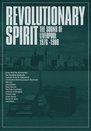 V.A. - Revolutionary Spirit - The Sound of Liverpool 1976-1988 (Cherry Red Records, 2018)