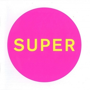 Pet Shop Boys – Super (x2, 2016)
