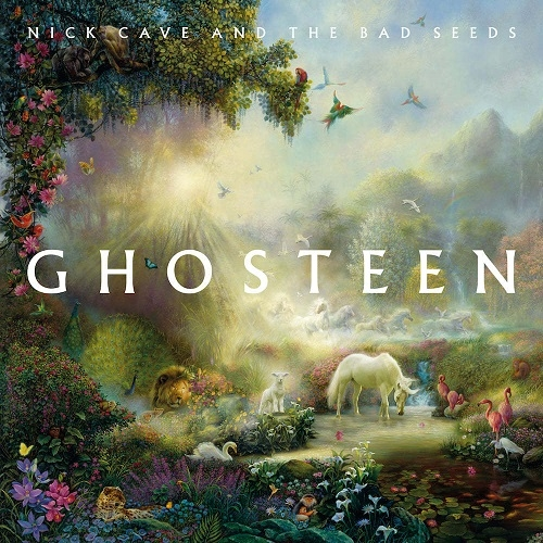 Nick Cave & The Bad Seeds – Ghosteen (Ghosteen Ltd, 2019)