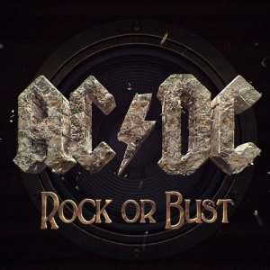 AC/DC – Rock or Bust (Columbia, 2014)