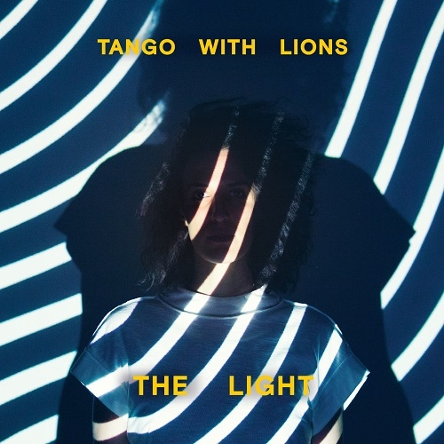 Tango with Lions - The Light (Inner Ear, 2018)