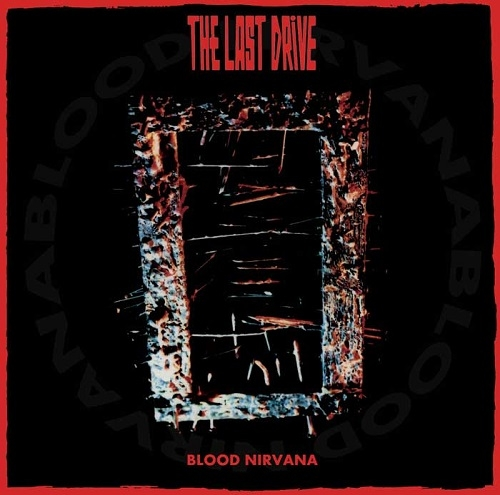 Επανακυκλοφορία: The Last Drive - Blood Nirvana LP
