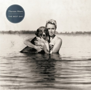 Thurston Moore – The Best Day (Matador, 2014)