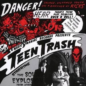 MEMORY LANE: The Sound Explosion – Teen Trash Vol 14: From Athens, Greece: The Sound Explosion (Music Maniac, 1994)