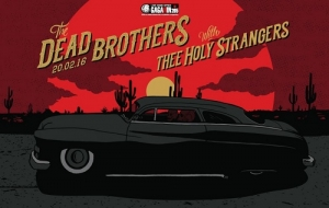 Live Review: The Dead Brothers/ Thee Holy Strangers / Mickey Pantelous, Gagarin, 20/2/16