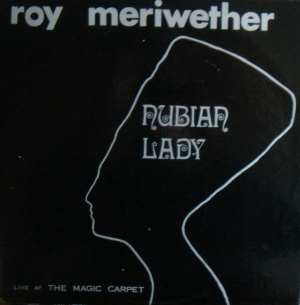 MEMORY LANE: Roy Meriwether - Nubian Lady (1973)