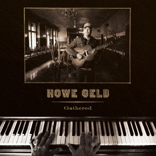 Howe Gelb – Gathered (Fire Records, 2019)