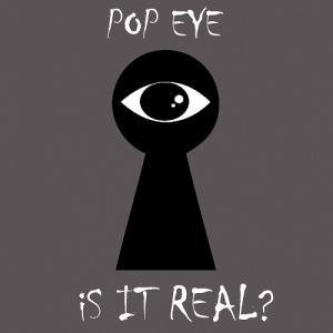 Pop Eye – Is it Real? (The sound of everything, 2015)