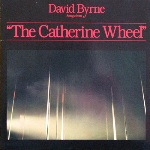 MEMORY LANE: David Byrne «The Catherine Wheel»