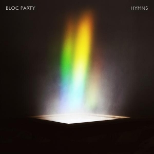 Bloc Party – Hymns (BMG, 2016)