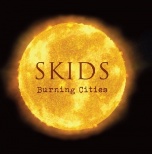 Skids – Burning Cities (No Bad Records, 2017)