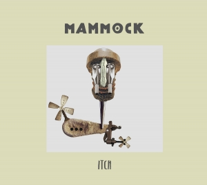 Mammock - Itch (self-released, 2020)