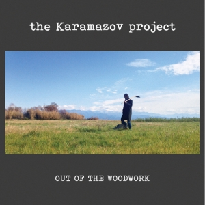 Νέα κυκλοφορία: The Karamazov Project - Out of the woodwork (LP)