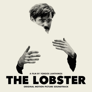 V.A. - The Lobster OST (Fire Soundtracks & Lakeshore Records, 2017)