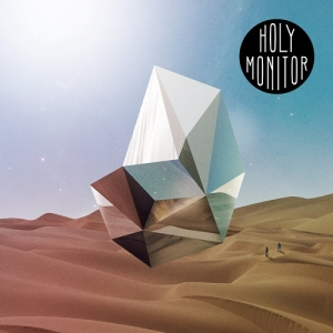 Holy Monitor – Holy Monitor (Primitive Sounds/Blackspin Records, 2017)