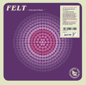 Felt - A Decade in Music (Cherry Red Records, 2018)