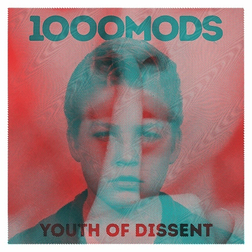 1000Mods - Youth Of Dissent (Ouga Booga And The Mighty Oug, 2020)