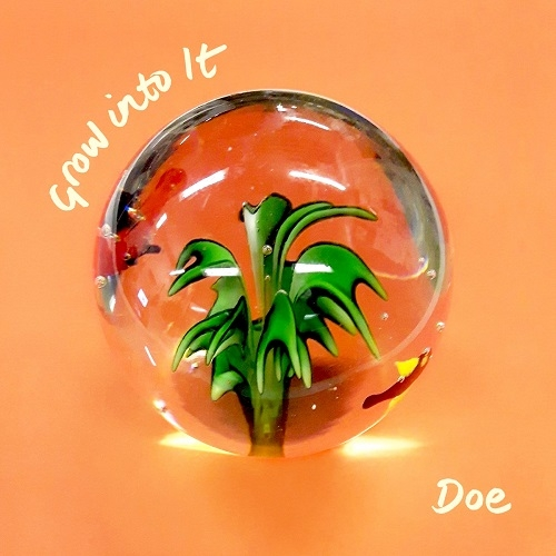 Doe - Grow into It (Big Scary Monsters, 2018)