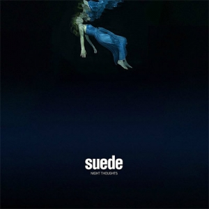 Suede – Night Thoughts (Suede Ltd., 2016)