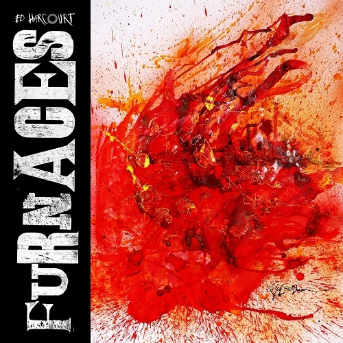 Ed Harcourt - Furnaces (Polydor, 2016)