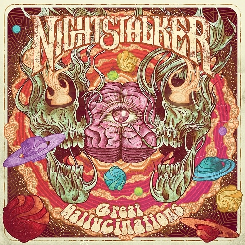 Nightstalker - Great Hallucinations (Heavy Psych Sounds, 2019)