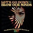 VA - Let's Go Down And Blow Our Minds - The British Psychedelic Sounds Of 1967 (Cherry Red Records, 2016)