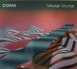 Coma – Voyage Voyage (City Slang, 2019)