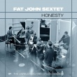 Fat John Sextet – Honesty, The Unreleased 1963 Studio Session (Turtle Records, 2019)