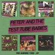 Peter and the Test Tube Babies – The Albums 1982 – 87 (Captain Oi!, 2018)