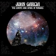 John Garcia - The Coyote who Spoke in Tongues (Napalm Records, 2017)