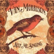 Van Morrison – Keep Me Singing (Caroline Records, 2016)