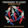 Punishment of Luxury - Puppet Life, The Complete Recordings (Cherry Red Records, 2019)