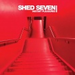 Shed Seven – Instant Pleasures (BMG, 2017)