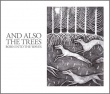 And Also The Trees - Born Into The Waves (Resurrection, 2016)