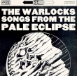 The Warlocks - Songs From The Pale Eclipse (Cleopatra Records, 2016)