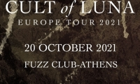 Cult of Luna New Date: Τετάρτη 19 Οκτωβρίου 2022 στο Fuzz Club
