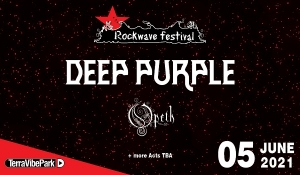 ROCKWAVE FESTIVAL 2021 | DEEP PURPLE - OPETH + more acts t.b.a.